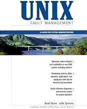 UNIX Fault Management: A Guide for System Administrators