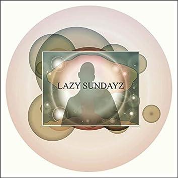 Lazy Sundayz