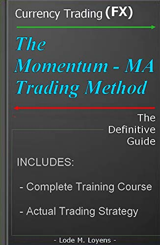 The Momentum-MA Trading Method (English Edition)