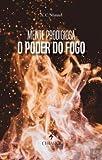 Mente Prodigiosa - O Poder do Fogo