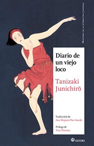 DIARIO DE UN VIEJO LOCO (MAESTROS DE LA LITERATURA JAPONESA)