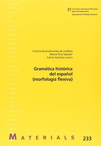 Gramática histórica del español (morfología flexiva): 233 (Materials)
