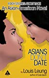 Asians Don't Date