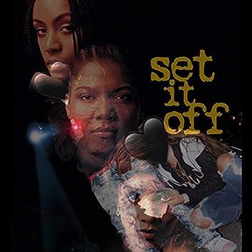 Set It Off