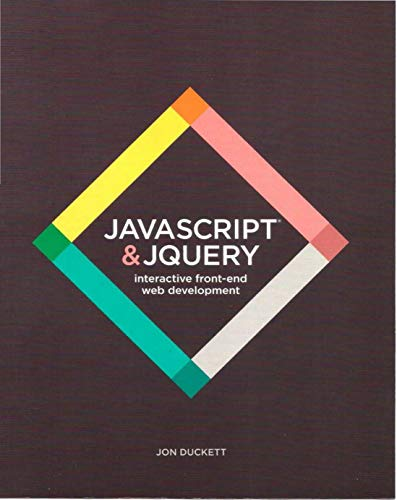 JavaScript and JQuery: Interactive Front-End Web Development (English Edition)