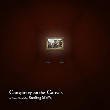 Conspiracy on the Canvas: A Piano Sketch