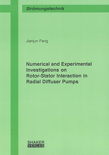 Numerical and Experimental Investigations on Rotor-Stator Interaction in Radial Diffuser Pumps (Berichte aus dem Maschinenbau)