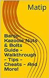 Banjo-Kazooie Nuts & Bolts Guide - Walkthrough - Tips - Cheats - And More! (English Edition)