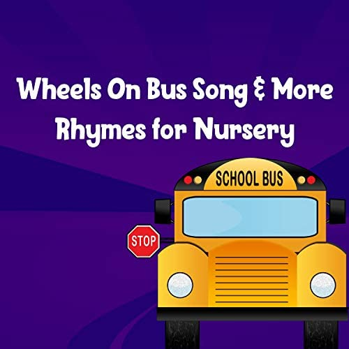 Wheels On Bus & Wheels On The Bus For Kids
