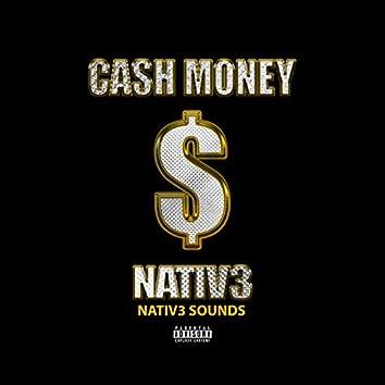 Cash Money Nativ3