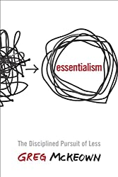 Time management books - Essentialism: The Disciplined Pursuit of Less