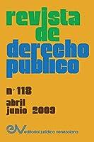 REVISTA DE DERECHO PÚBLICO (Venezuela), No. 118, abril-junio 2009