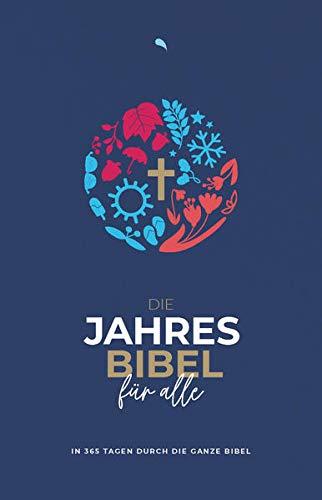 """Die Jahresbibel für alle - """"Blue Edition"""": In 365 Tagen durch die ganze Bibel - Hoffnung für alle"""