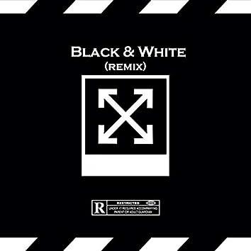 Black & White (Remix)