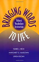 Bringing Words to Life: Robust Vocabulary Instruction (Solving Problems in the Teaching of Literacy) by Isabel L. Beck (2002-06-27)