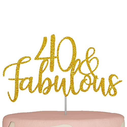 40th Birthday Cake Topper Forty 40 and Fabulous Cake Decorations Gold Glitter Happy 40 years