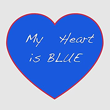 My Heart Is Blue
