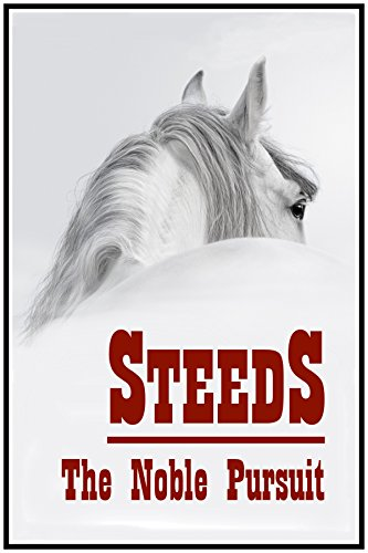 Steeds: The Noble Pursuit (English Edition)