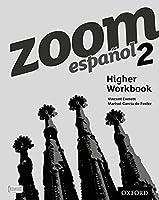 Zoom espanol 2 Higher Workbook