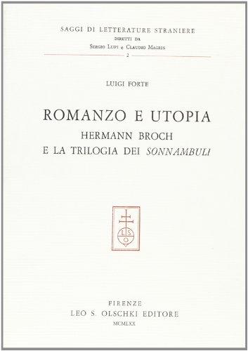 Romanzo e utopia. Hermann Broch e la trilogia dei Sonnambuli