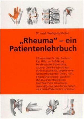 Rheuma: Ein Patienten-Lehrbuch