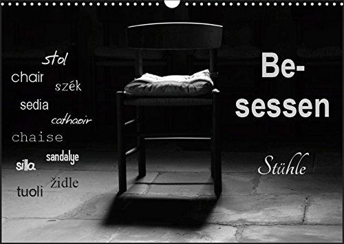 Besessen - Stühle (Wandkalender 2019 DIN A3 quer): Vom zeitlosen Klassiker bis zum modernen Stuhl - leere Stühle strahlen eine große Ruhe aus. (Monatskalender, 14 Seiten ) (CALVENDO Orte)