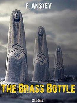 The Brass Bottle by [F. Anstey, Thomas Anstey Guthrie]