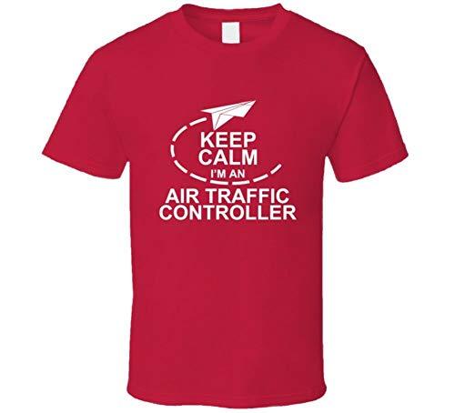 Keep Calm I'm An Air Traffic Controller Airport Airplane T-Shirt Red S