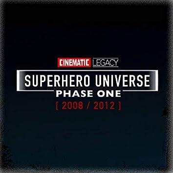 Superhero Universe (Phase One) [2008/2012]