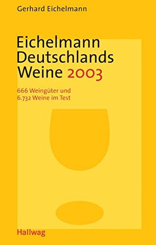 Eichelmann Deutschlands Weine 2003