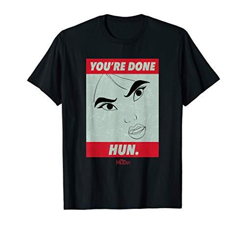 Disney Princess Mulan You're Done Hun T-Shirt   Best Gifts for Mulan Fans