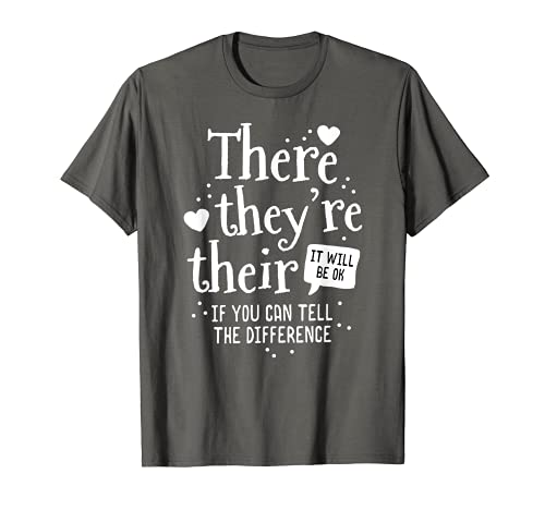 There Are Her It Will Be OK Gramática para profesores de inglés Camiseta