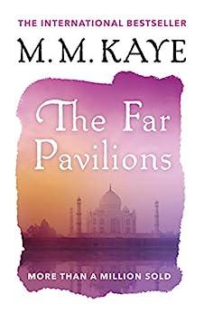 The Far Pavilions by [M. M. Kaye]