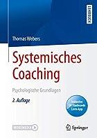Systemisches Coaching: Psychologische Grundlagen