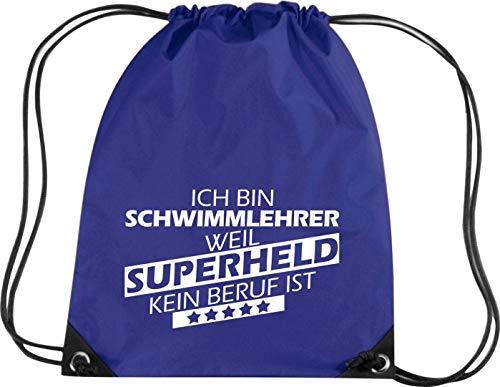 Shirtstown Gymsack, Ich Bin Schwimmlehrer, Weil Superheld kein Beruf ist, Job Ausbildung Sprüche Spruch Logo Motiv, Turnbeutel Tasche Sport Beutel, Farbe Purple