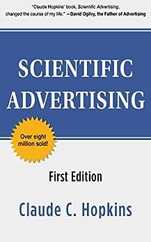 Scientific Advertising by [Claude C. Hopkins]