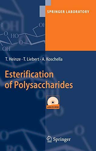 Esterification of Polysaccharides (Springer Laboratory) (English Edition)