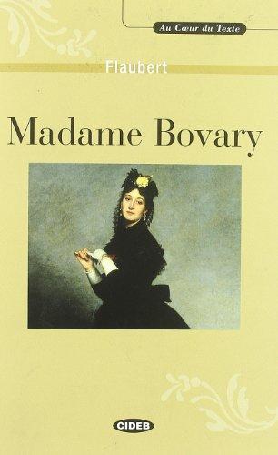 Madame Bovary (Au coeur du Texte) + CD: Madame Bovary - livre & CD