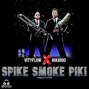 SPIKE SMOKE PIKI