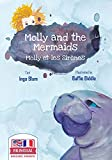 Molly and the Mermaids - Molly et les sirènes: Bilingual Children's Picture Book in English-French (Kids Learn French 3) (English Edition)