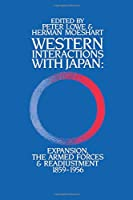 Western Interactions With Japan (Japan Library)