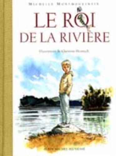 Le roi de la rivière
