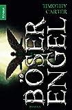 Timothy Carter: Böser Engel