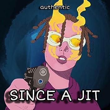 Since a Jit