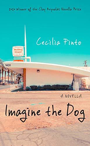 Imagine the Dog: A Novella
