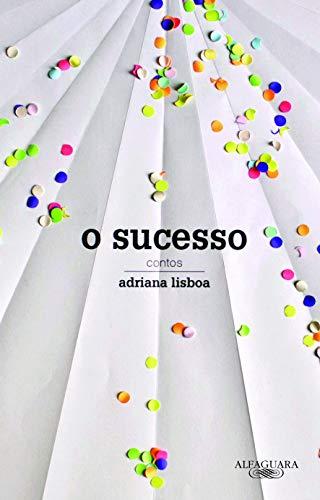 O sucesso