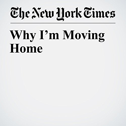 Why I'm Moving Home audiobook cover art