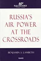 Russia's Air Power at the Crossroads