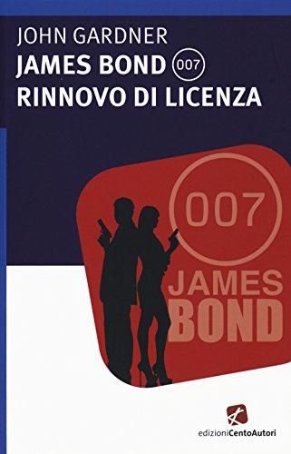 James Bond 007. Rinnovo di licenza