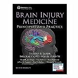 Brain Injury Medicine, Third Edition: Principles and Practice